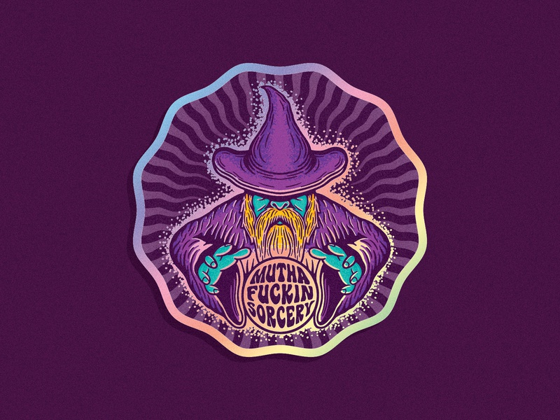 Mutha F***in Sorcery sticker illustration wizard sorcery holographic