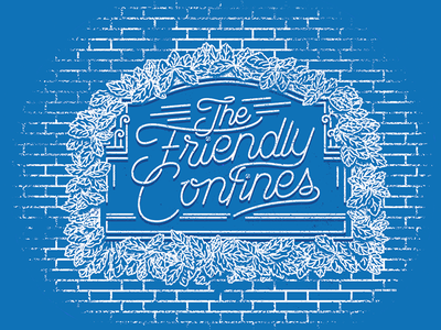 The Friendly Confines monoline ivy bricks sign baseball wrigley field confines friendly