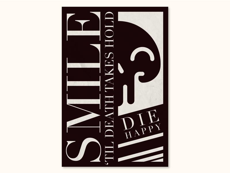 Die Happy smile die happy macabre death skull illustration poster design poster type design branding