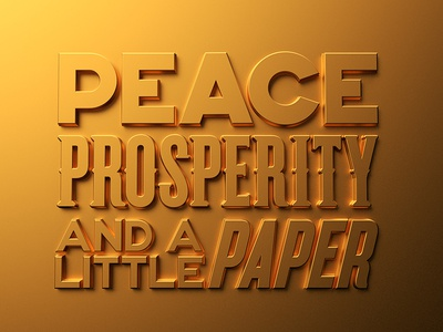 Peace, prosperity and a little paper