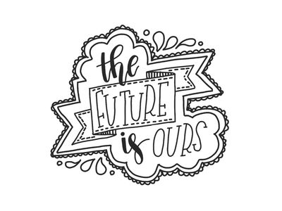 The Future is Ours ipadproart handlettering typography