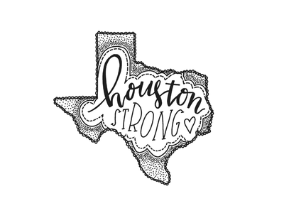 Houston Strong lonestarstate handlettering houstonstrong