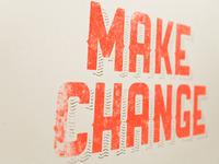 Make Change Poster