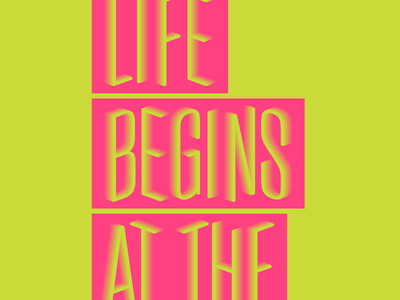 Life Begins bright type
