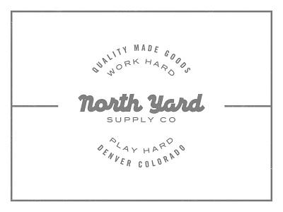 North Yard Supply Co quality colorado design goods