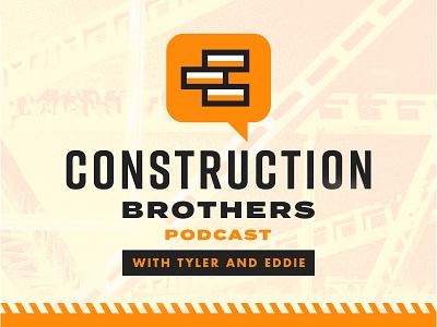Construction Bros. Podcast (Logo Design) podcast constructionbros construction icon branding logo design vector pantone typography art direction illustration graphic design