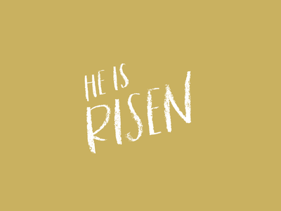 He is Risen Type he is risen custom typography lettering type bible jesus easter