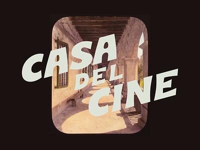 Casa Del Cine Word Mark drawing design branding logo type typography lettering illustration