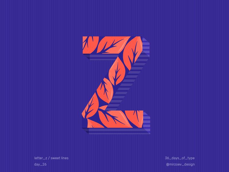 Day 26 / Letter Z
