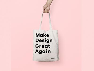 Make Design Great Again make design great again minimal typography tote bag branding design