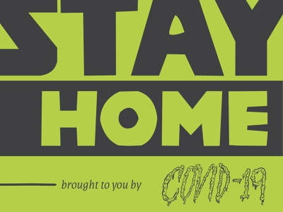 STAY HOME covid-19 hand lettering hand drawn vector branding lettering illustration type design typography