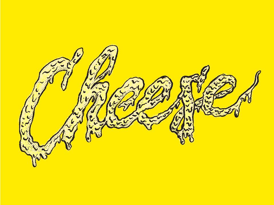 Cheeeeeese design art direction script lettering script lettering hand lettering type illustration cheese typography art typogaphy type design