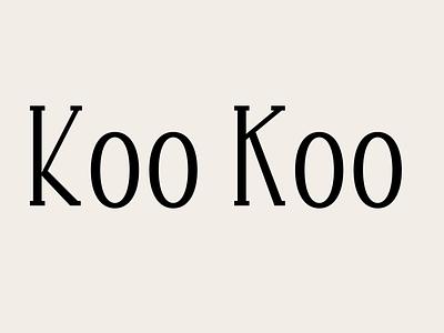 koo koo font design typeface lettering font type design type