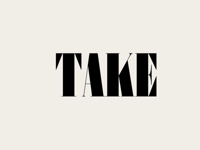Take. fonts font design typeface lettering typography font type design type