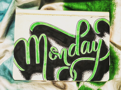 Monday type typography hand lettering typography art lettering handmade font brush lettering