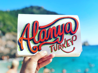 Lettering Cities - Alanya, Turkey typography inspired typography design typography art typography handmade font brush lettering lettering