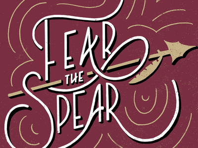 Fear the Spear typography hand lettering brush lettering typography inspired typography design typography art handmade font lettering