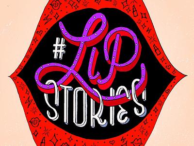 #LipStories typography inspired typography art type love type typography hand lettering handmade font brush lettering lettering