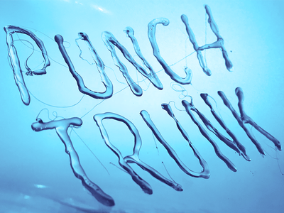Punch Trunk trunk punch water dimensional type typography