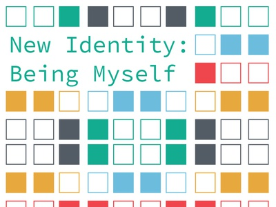 On the Blog - New Identity: Being Myself