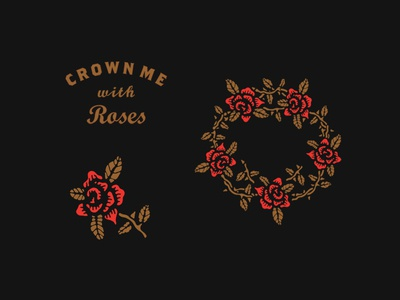 Crown Me with Roses Assets design icon logo identity art crown rose lettering illustration type badge apparel