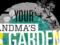 Not Your Grandma's Garden Party