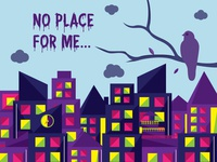 No Place For Me