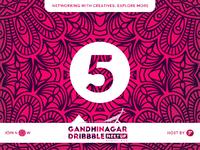 Gandhinagar Dribbble Meetup - 5 Days to Go Live