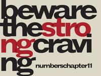 Sermon Shot - Beware the Strong Craving