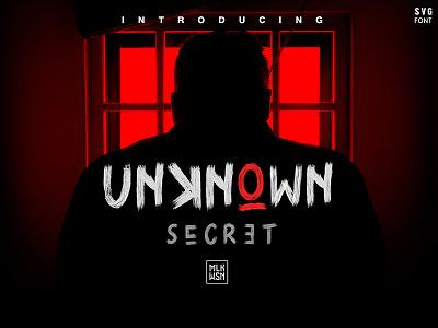 Unknown Secret urban retro title scary spooky handbrush dirty fontself font bitmap svgfont brush