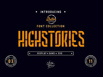 Highstories Family typography design logo branding svgfont tshirt poster