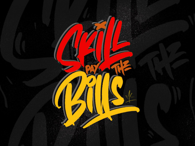 Skill pay the Bills mlkwsn handmade lettering brush typography quote