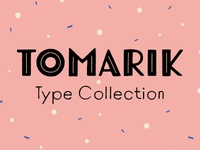 Tomarik Type Collection
