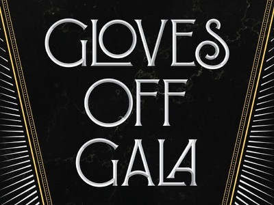 Gloves Off Gala art deco lettering typography