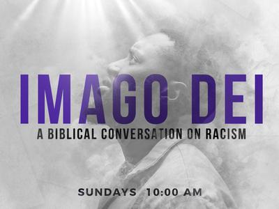 Imago Dei- A Sermon Series on Racism sermon art church branding edgewood church edgewood church black lives matter