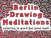 Berlin Drawing Meditations Coloring Book