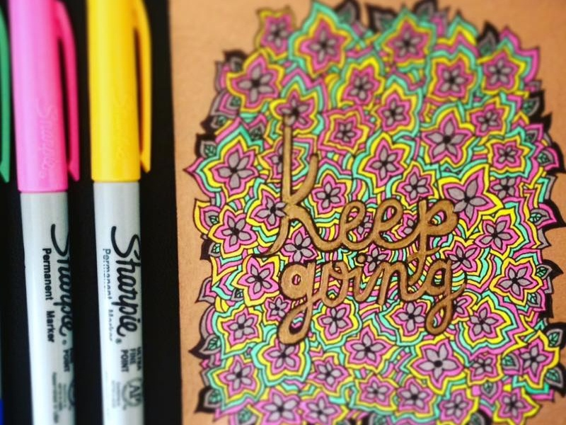 Keep Going art design floral pattern abstract sharpies markers inspiration typography