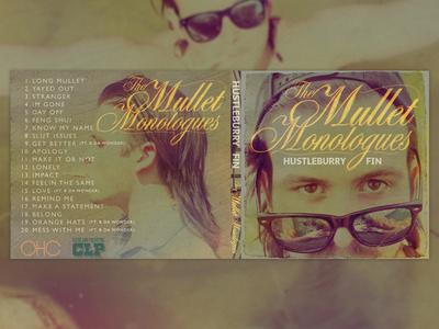 Mullet Monologues cover art photo manipulation free datpiff music rap hip hop mixtape cover art album typography