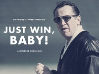 Just win, baby!