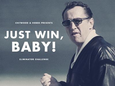 Just win, baby! football al davis chitwood and hobbs