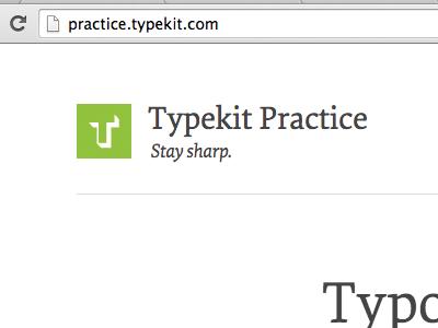 Typekit Practice typekit practice