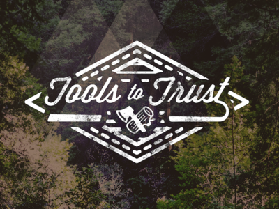 Tools To Trust