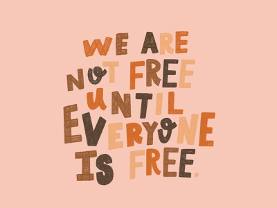 WE ARE NOT FREE inspirational freedom protest black lives matter procreate vintage hand lettering type flat modern lettering illustration typography