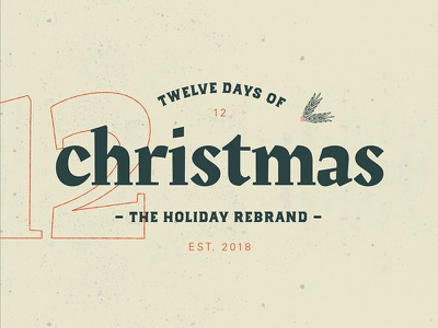 12 Days of Christmas Logo lettering type vintage winter holiday christmas logo typography