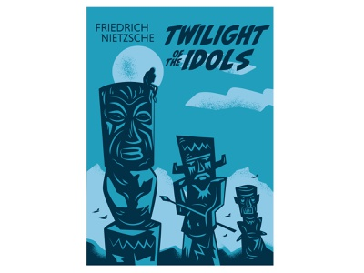 Twilight of the Idols existentialism tiki book cover nietzsche