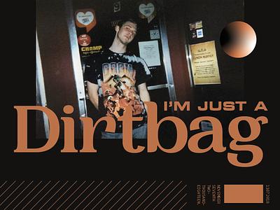 Dirtbag gradient 35mm film photography serif design typography