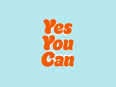 Yes You Can cyan orange tcq yes you can 3d loop type animation motion after effects