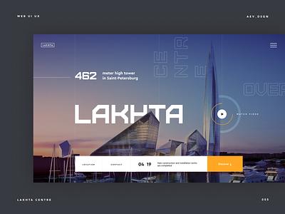 Lakhta Centre Tower construction company architectural design clear minimal website typography ux layout concept ui desktop design