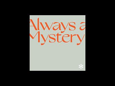 Always a Mystery type design