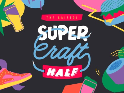 The Bristol Super Craft Half design for good charity custom type vector event branding logo creatives illustration typography bristol design graphic  design branding brand